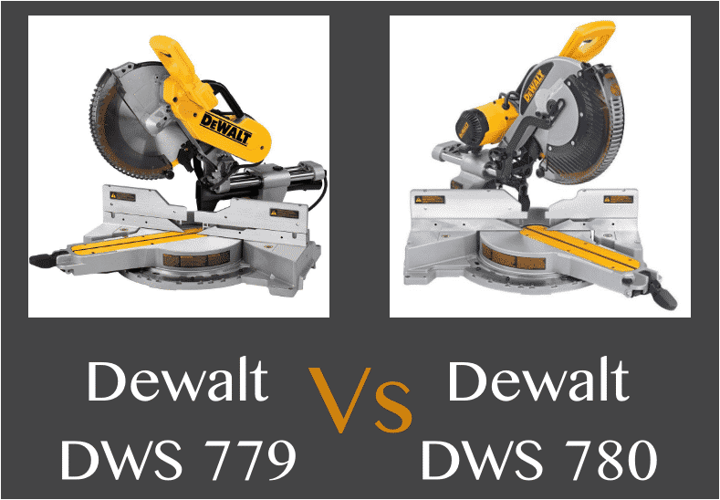 Dewalt Dws779 Vs Dewalt Dws780 Which One Is Good Local Guy